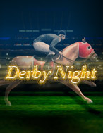 Derby Night